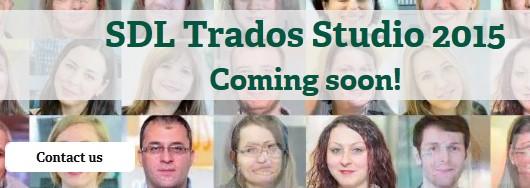 SDL Trados Studio 2015 sắp ra mắt!